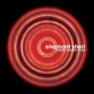 Elephant Shell - Tokyo Police Club