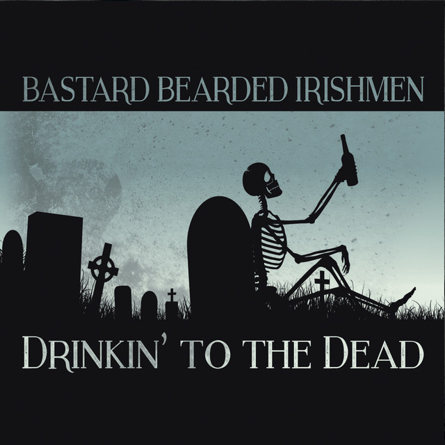 Drinkin' to the Dead