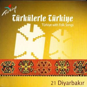 Türkülerle Türkiye, Vol. 21 (Diyarbakır) Albümü