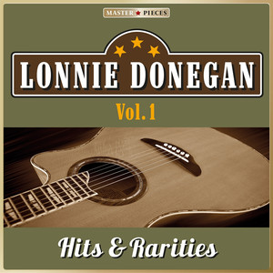 Masterpieces Presents Lonnie Donegan: Hits & Rarities, Vol. 1 (41 Country Songs) album