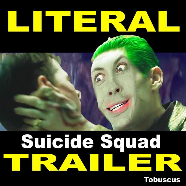 Literal Suicide Squad Trailer