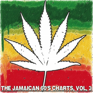 The Jamaican 60'S Charts, Vol. 3 - The Golden Era