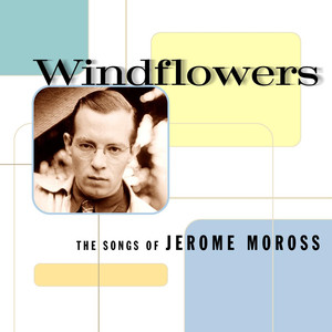Windflowers: The Songs of Jerome Moross album