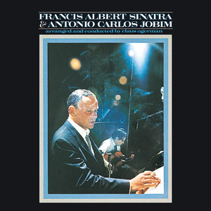 Francis Albert Sinatra & Antonio Carlos Jobim Albumcover