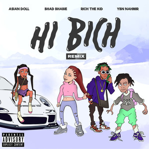 Hi Bich (Remix) [feat. YBN Nahmir, Rich The Kid and Asian Doll] Albümü