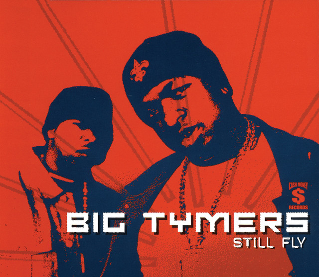 Still Fly Extended Version Edited A Song By Big Tymers On Spotify