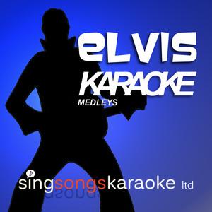 Elvis Karaoke Medleys - Elvis Presley