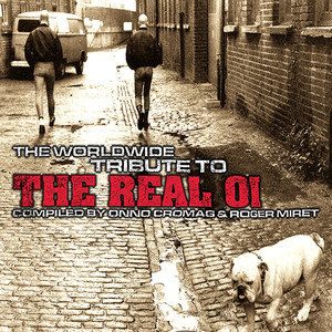 The Worldwide Tribute to the Real Oi Vol.1