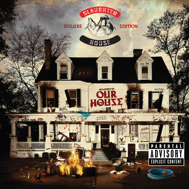 Slaughterhouse welcome to: OUR HOUSE (Deluxe) album cover