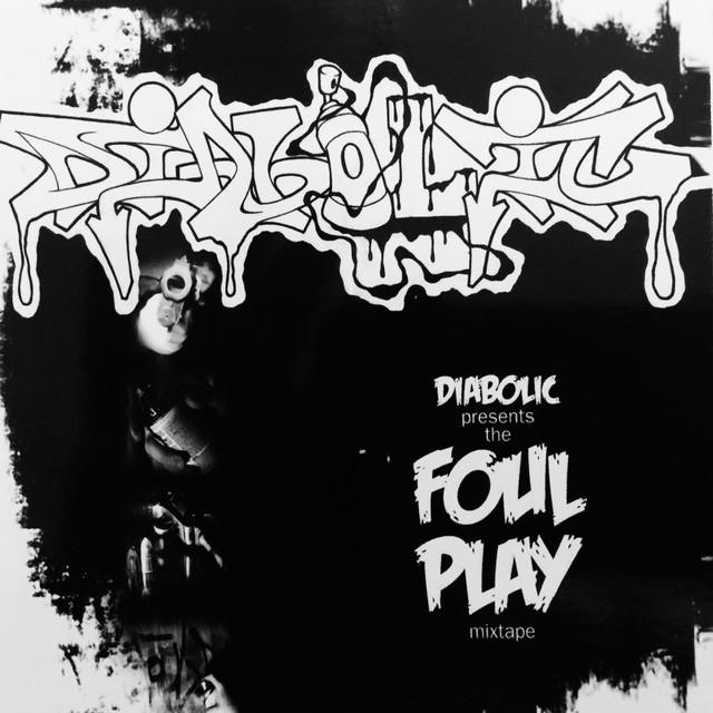 Foul Play Mixtape