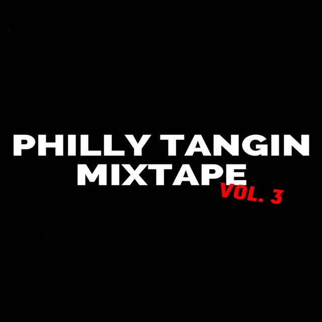 Dollarboyz Philly Tangin Mixtape, Vol. 3 By Dj Shawny On