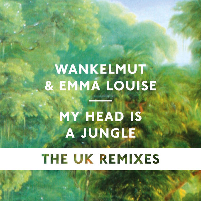 My Head Is a Jungle (The UK Remixes)