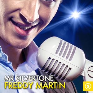 Mr. Silvertone: Freddy Martin album