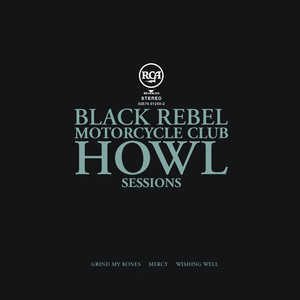 Howl Sessions Vol. 2 - Black Rebel Motorcycle Club