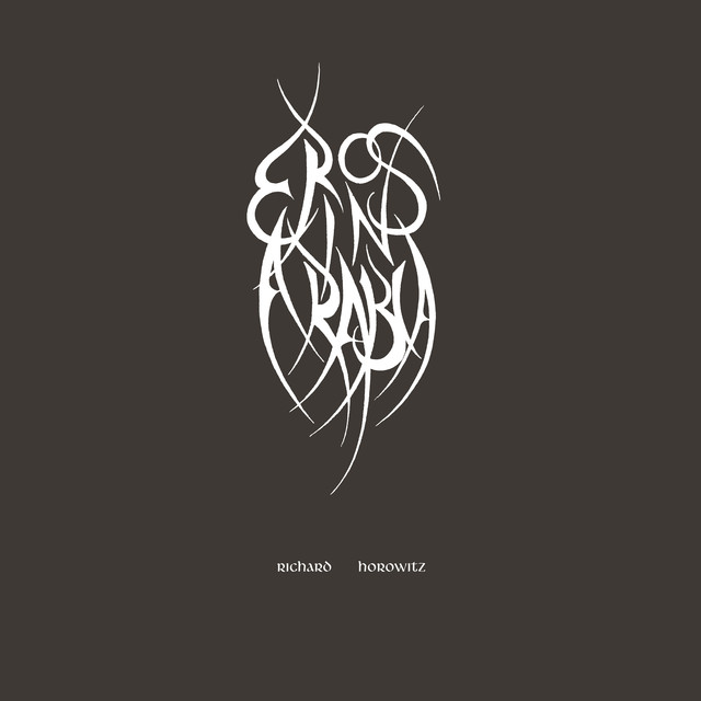 Album cover for Eros in Arabia by Richard Horowitz