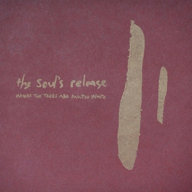Album cover for Where the Trees Are Painted White by The Soul's Release