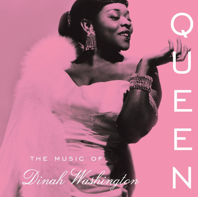 Queen: The Music of Dinah Washington