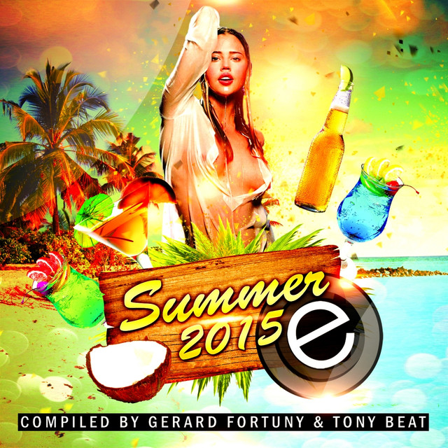 Summer 2015 (Compiled by Gerard Fortuny & Tony Beat) Albumcover