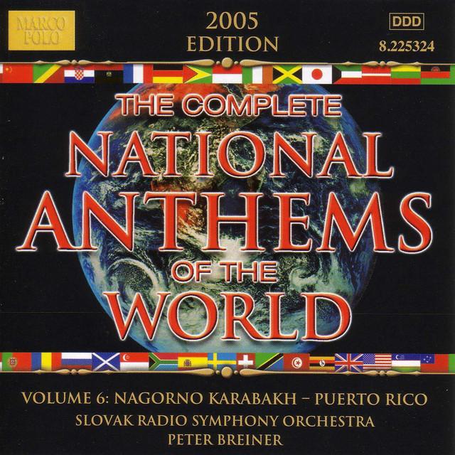 National Anthems Of The World, Vol. 6: Nagorno-Karabakh - Puerto Rico