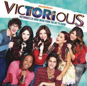 Victorious 2.0: More Music From The Hit TV Show - Victorious Cast