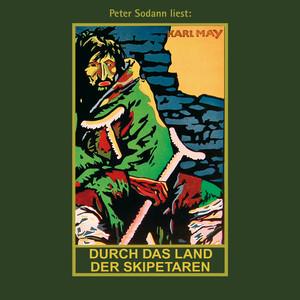 Durch das Land der Skipetaren - Karl Mays Gesammelte Werke, Band 5 (Ungekürzte Lesung) Audiobook