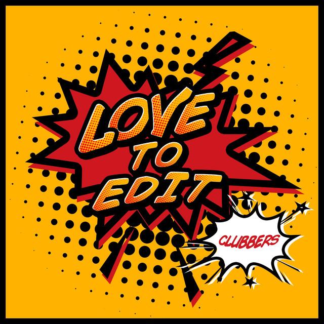 Love to Edit
