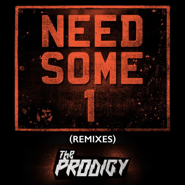Need Some1 (Remixes)