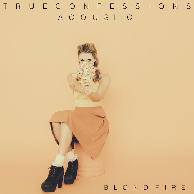 True Confessions (Acoustic Version)