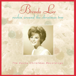 Rockin' Around The Christmas Tree/The Decca Christmas Recordings - Brenda Lee