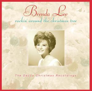 Rockin' Around The Christmas Tree/The Decca Christmas Recordings - Brenda Lee