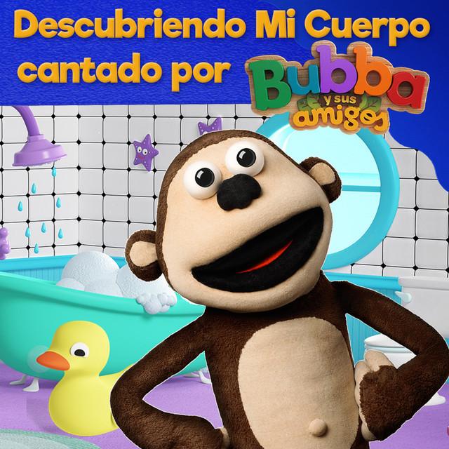 Album cover for Descubriendo mi cuerpo (Cantando por Bubba y sus amigos) by Bubba