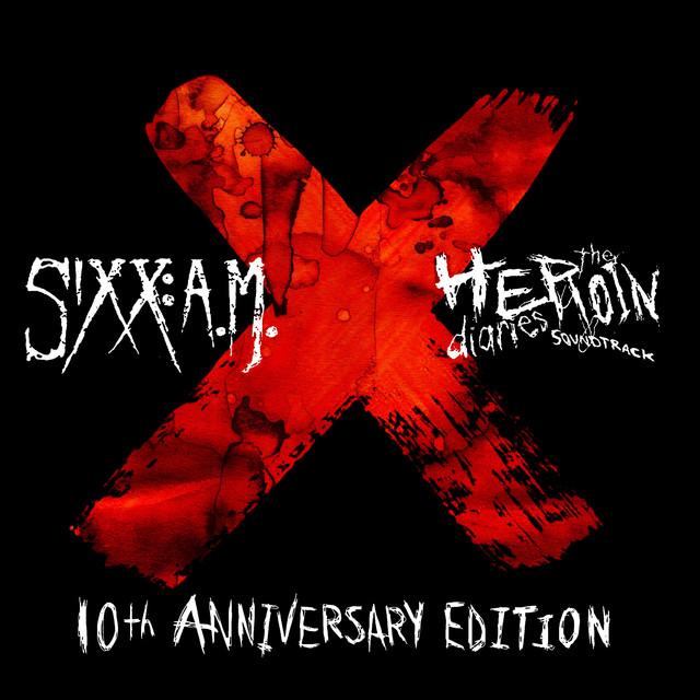 The Heroin Diaries Soundtrack: 10th Anniversary Edition