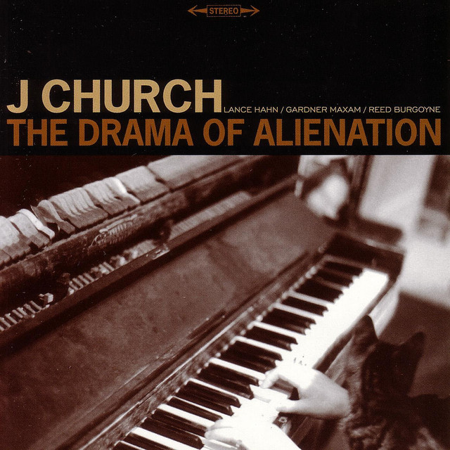 J Church The Drama of Alienation album cover