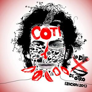 Lo Dije Por Boca De Otro Edición 2013 Albumcover