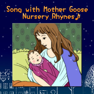 Mother Goose Nursery Rhymes - Children's Song