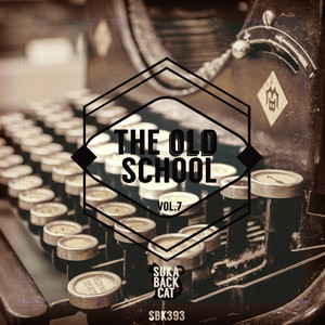 The Old School, Vol. 7