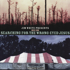 Presents Music from Searching for The Wrong Eyed Jesus album