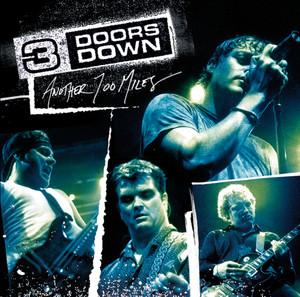3 Doors Down Another 700 Miles Songtexte Lyrics Ubersetzungen