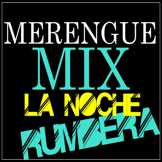 Various Artists Merengue Mix la Noche Rumbera album cover