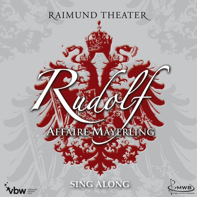 Rudolf - Affaire Mayerling / Sing Along