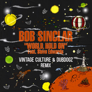 World Hold On (Radio Edit) [Vintage Culture & Dubdogz Remix] Albümü