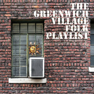 The Greenwich Village Folk Playlist