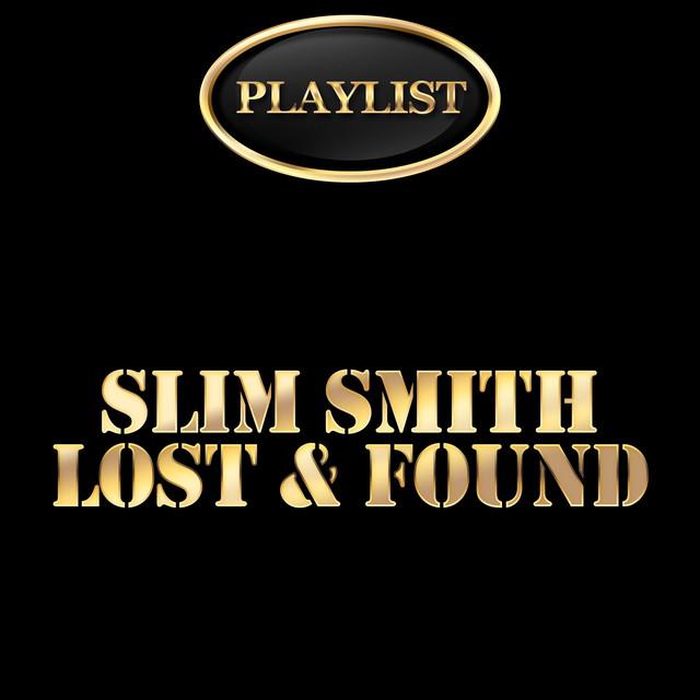 Slim Smith Lost & Found