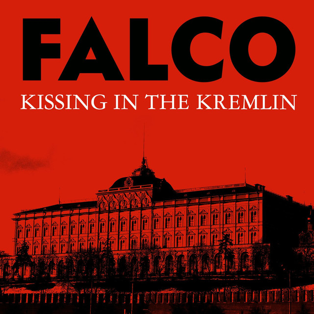 kissing in the kremlin by falco on spotify. Black Bedroom Furniture Sets. Home Design Ideas