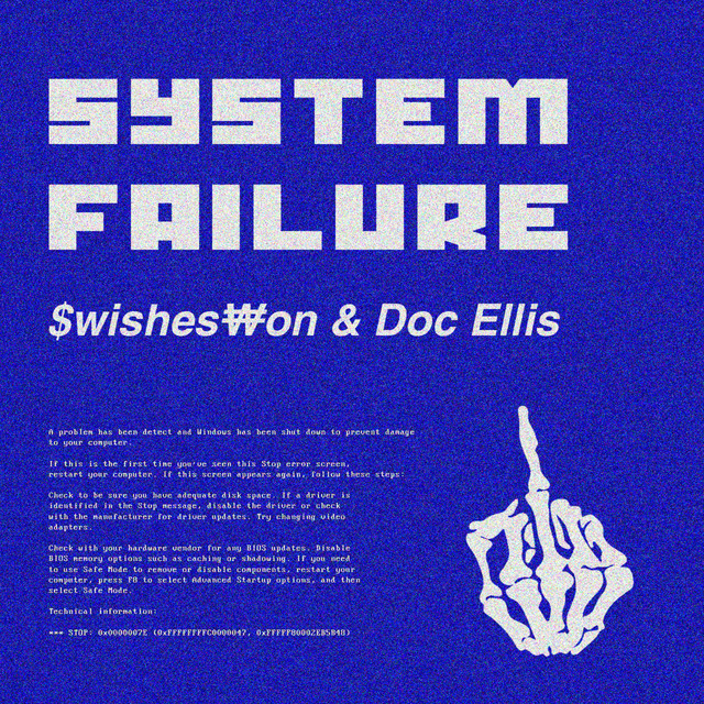 System Failure by Swisheswon on Spotify