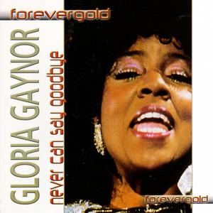 Never Can Say Goodbye (Forevergold Serie) album