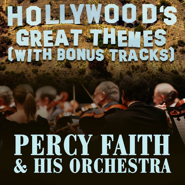 Percy Faith & His Orchestra Hollywood's Great Themes (With Bonus Tracks) album cover
