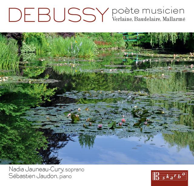 Debussy: Poète musicien Albumcover