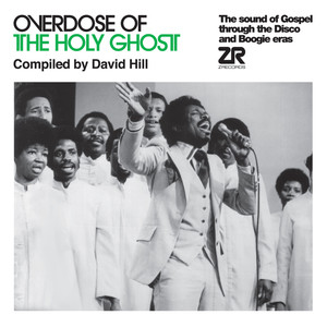 Overdose of The Holy Ghost compiled by David Hill album