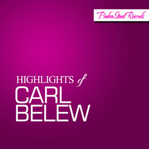 Highlights of Carl Belew